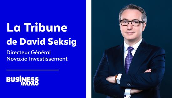 Tribune David Seksig - Business Immo